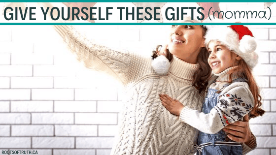 The Best Christmas Gifts To Give Yourself, Momma