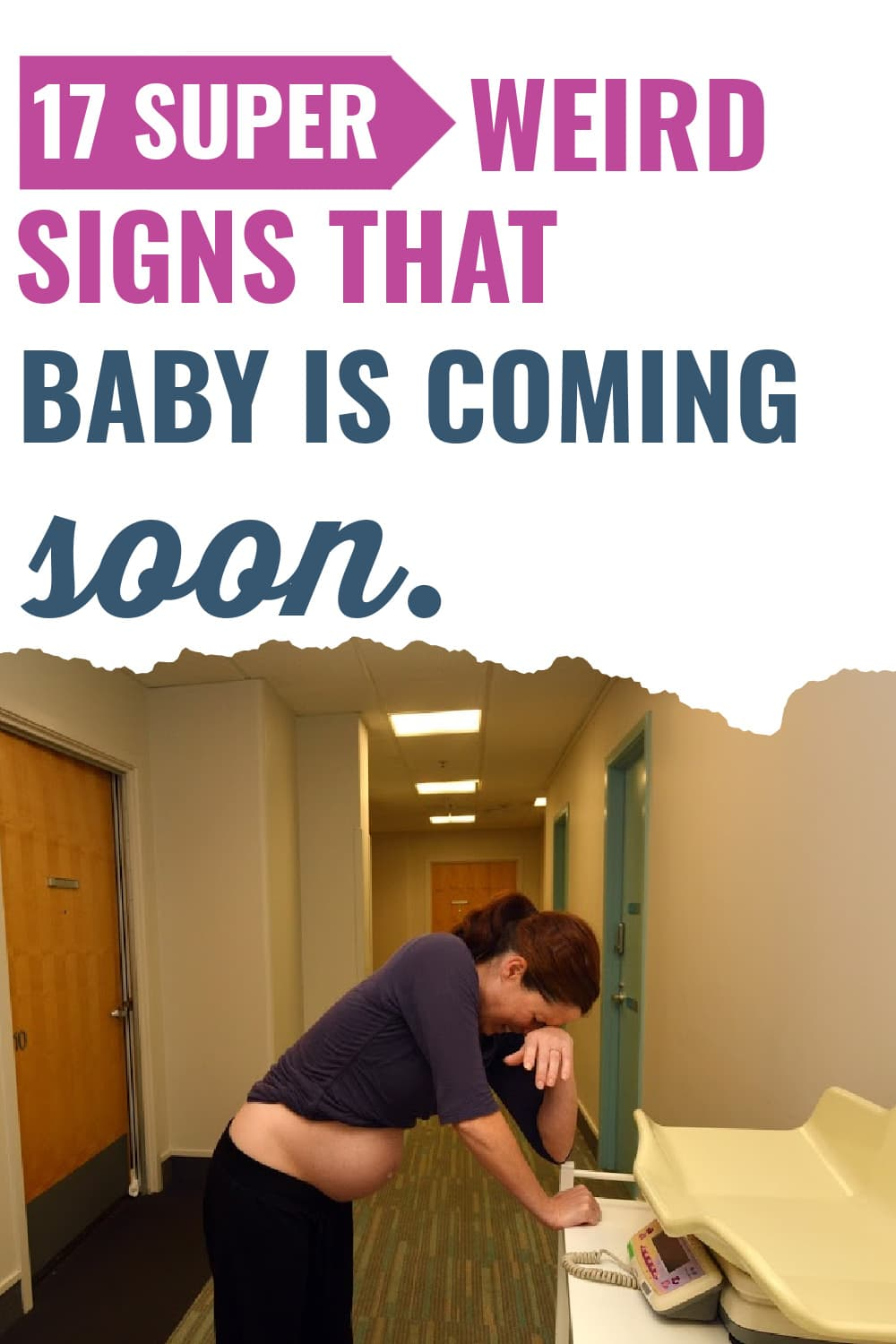 weird labor signs/less obvious signs of labor/weird signs of labor starting