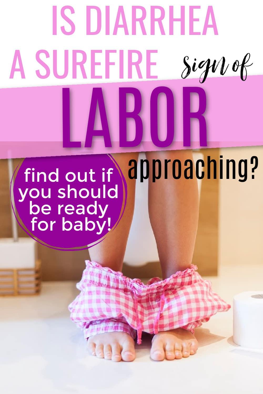 diarrhea how soon before labor